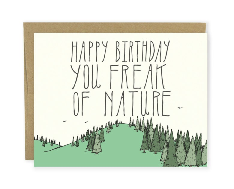 Birthday Card Happy Bday You Freak of Nature Happy – Nature Birthday Card