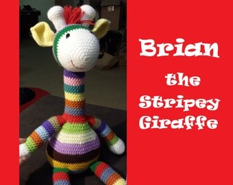 Brian the Stripey Giraffe crochet pattern