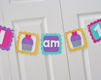 Cupcake Highchair Banner,Cupcake I am 1 banner, Cupcake First Birthday, I am One Banner