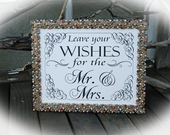 NOT a PRINTABLE- 8 x 10 Wishes for the Mr. Mrs. Sign