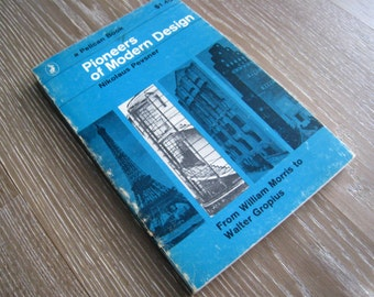 1965 Edition of Pioneers of Modern Design by Nikolaus Pevsner