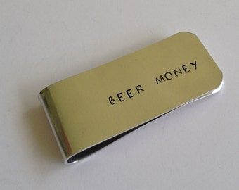 BEER MONEY / Hand Stamped Money Clip / Groomsmen Gift / Funny Hand Stamped Money Clip / Gift for Him / Stocking Stuffer / Valentine's Day