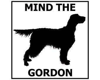 Mind the Gordon Setter ceramic door/gate sign tile