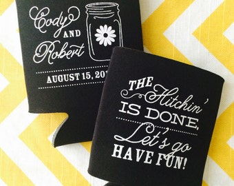Hitching is Done Lets Go Have Fun can coolers, Mason Jar Wedding Can Coolies, Southern Rustic mason jar wedding favors, 100 count