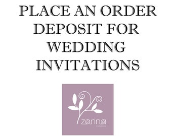 Place an order - deposit for wedding invitations