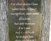 John Steinbeck I'm In Love With Montana Sign Made In Montana Rustic Home Decor Farmhouse Decor Country Decor Cabin Decor Big Sky Country
