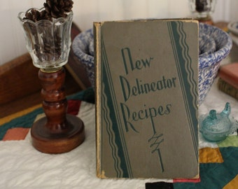 New Delineator Recipes Vintage Cook Book 1929