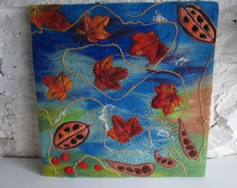 textile art, wet felted, autumn leaves