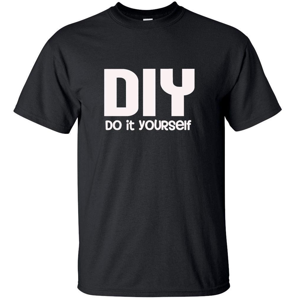 DIY Do It Yourself Tshirt Unisex sizes for Men Women or