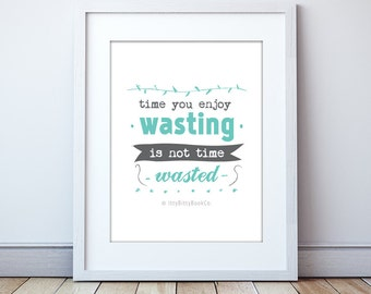 Inspirational quote. Poster. Typography. Print. Inspirational art. Home decor. Whimsical. Inspiration. Wall art. Whimsical art. Poster. Art.