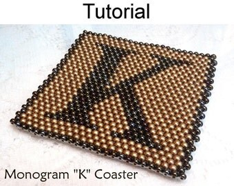 Beading Tutorial Pattern - Coaster Home Decor - Simple Bead Patterns - Monogram K Coaster #763