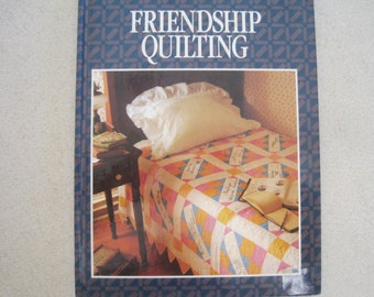 Better Homes and Gardens Friendship Quilting 1990