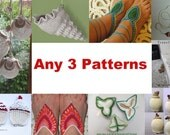 Your Choice of Any 3 Patterns