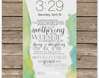 Motherhood Inspirational Screensavers/Wallpaper (Samsung Galaxy S3/S4) Lovelyn Palm Act of Mothering Mother's Day Gift Print