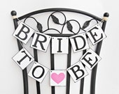 FREE SHIPPING, Bride To Be chair sign, Bridal shower banner, Wedding banner, Engagement party decoration, Bachelorette party decoration,Pink
