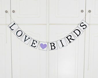 FREE SHIPPING, Love Birds banner, Bridal shower banner, Wedding banner, Engagement party decoration,  Photo prop, Bachelorette party, Purple