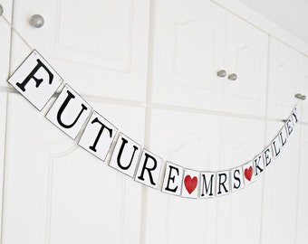 FREE SHIPPING, Future Mrs...customize your name banner, Bridal shower decorations, Bachelorette party, Engagement party decoration, Dark red