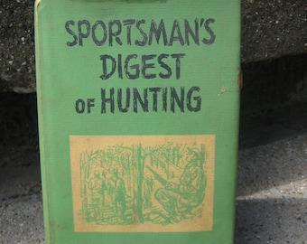 Vintage Sportsman's Digest of Hunting 1952 Hal Sharp 1952