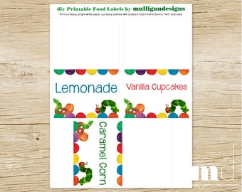 Hungry Caterpillar Birthday - FOOD LABELS - Printable Digital File - Custom Food Tent Cards