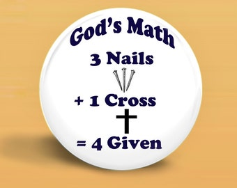 God's Math BUTTON MAGNET or PINBACK 2.25 Inch Round