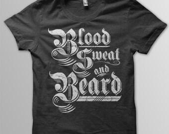Limited Edition Blood, Sweat & Beard Print on Tri-Blend
