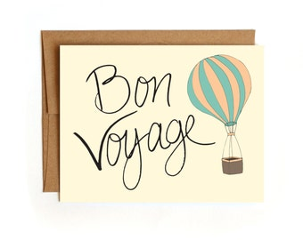 Bon Voyage Hot Air balloon - Hand Drawn and Hand Lettered Farewell Card