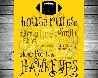 Iowa Hawkeyes House Rules - 8x10 INSTANT Digital Copy