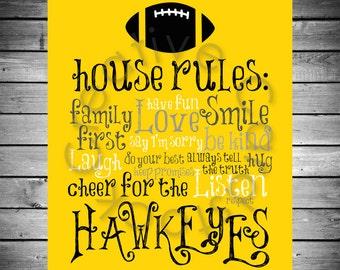 Iowa Hawkeyes House Rules - 8x10 INSTANT Digital Copy