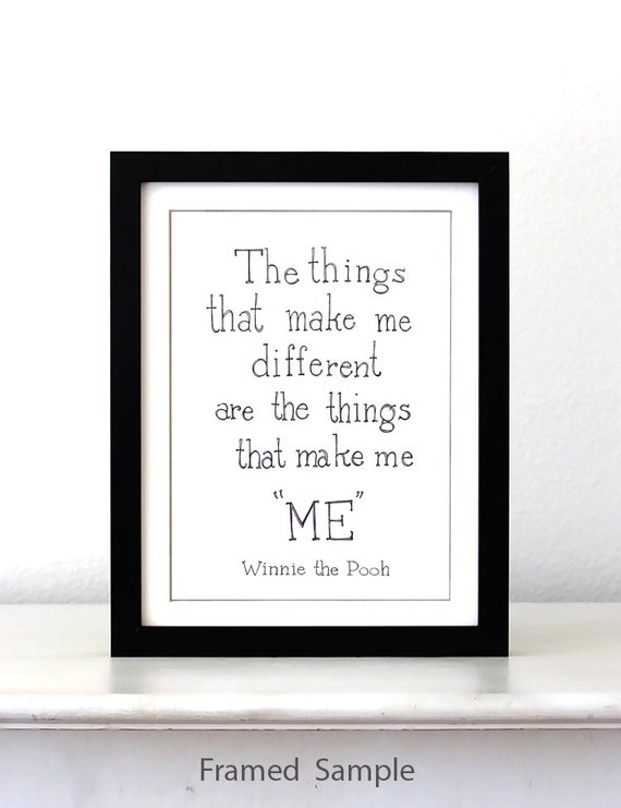 Winnie The Pooh Quote The Things That Make Me By SimpleSerene