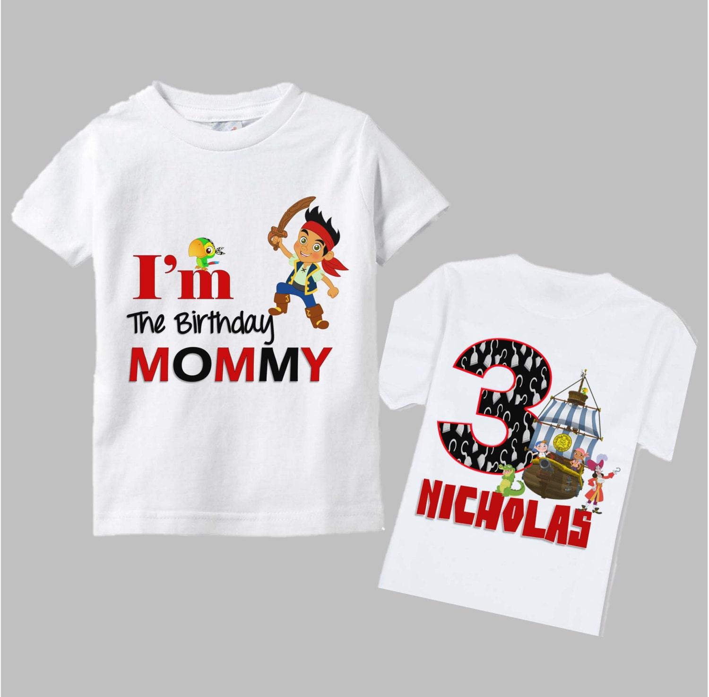 Jake And The Neverland Pirates Birthday Mom Shirt Mom