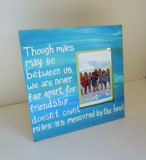 Friendship Quotes For Picture Frames : Hand painted picture frame ready to ship quote by paintedsea