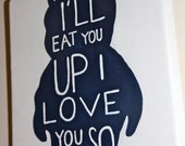 Where the Wild Things Are: I'll Eat You Up I Love You So... -- nursery/playroom decor, children, babies, toddlers