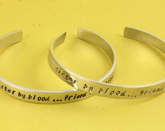 Sisters Bracelets - Gift for Sister - Sister By Blood Friend By Choice Bracelets - Cuff Bracelets - Silver Bracelets - Best Friend Gift