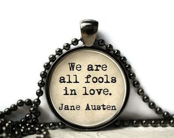 Jane Austen quote book lover resin necklace or keychain word jewelry quote jewelry book jewelry book quote