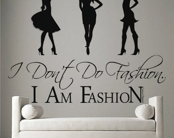 Coco Chanel Quote I Am Fashion Viny l Wall Art Sticker Decal Mural