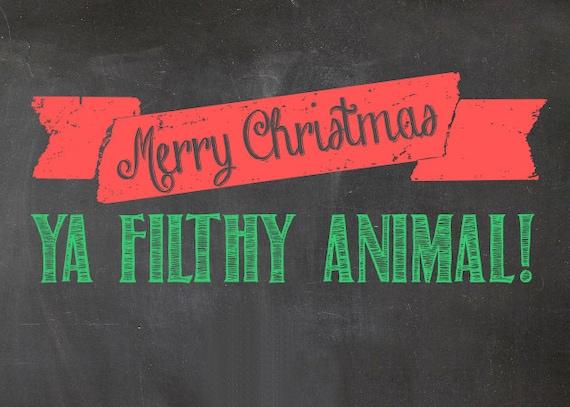 Merry christmas ya filthy animal digital print 5x7 home alone movie