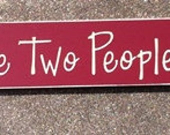 Primitive Country 36401 All Because 2 People fell in Love Shelf Sitter Wood Signs