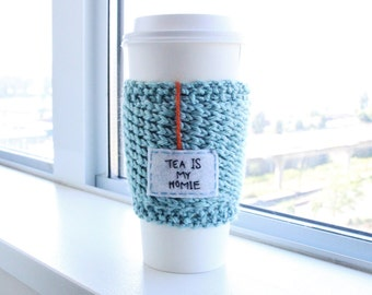 "Tea is my Homie Mug, Knit Blue Travel Mug Cozy, Womens Gift, Coffee Travel Mug, Coffee Sleeve, Personalized Gift, ""Tea Is My Homie"", Best Se"