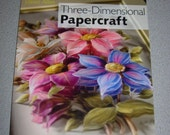 Three-Dimensional Papercraft (Paperback, 2008) - Allen, Dawn