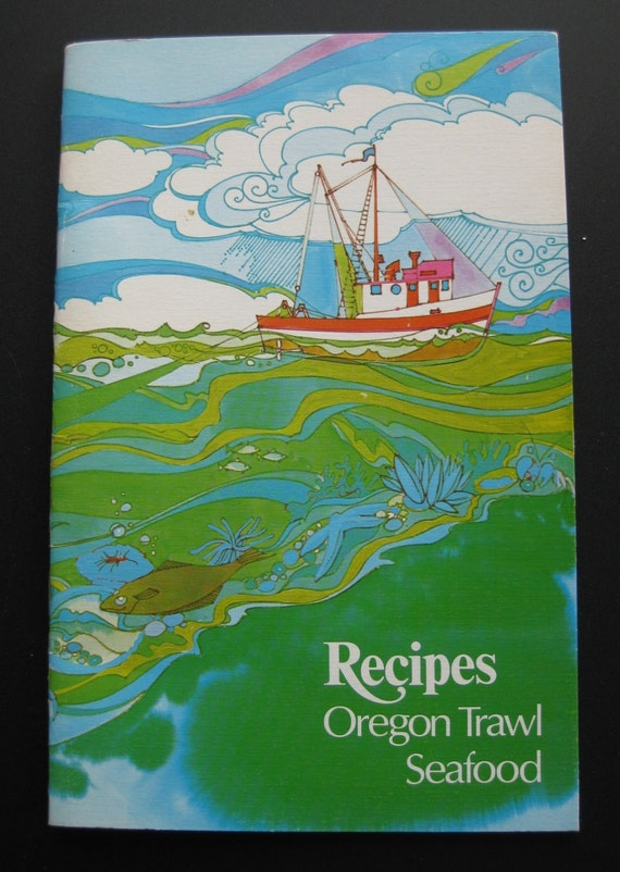 Oregon Trawl Seafood Recipes. 1980s