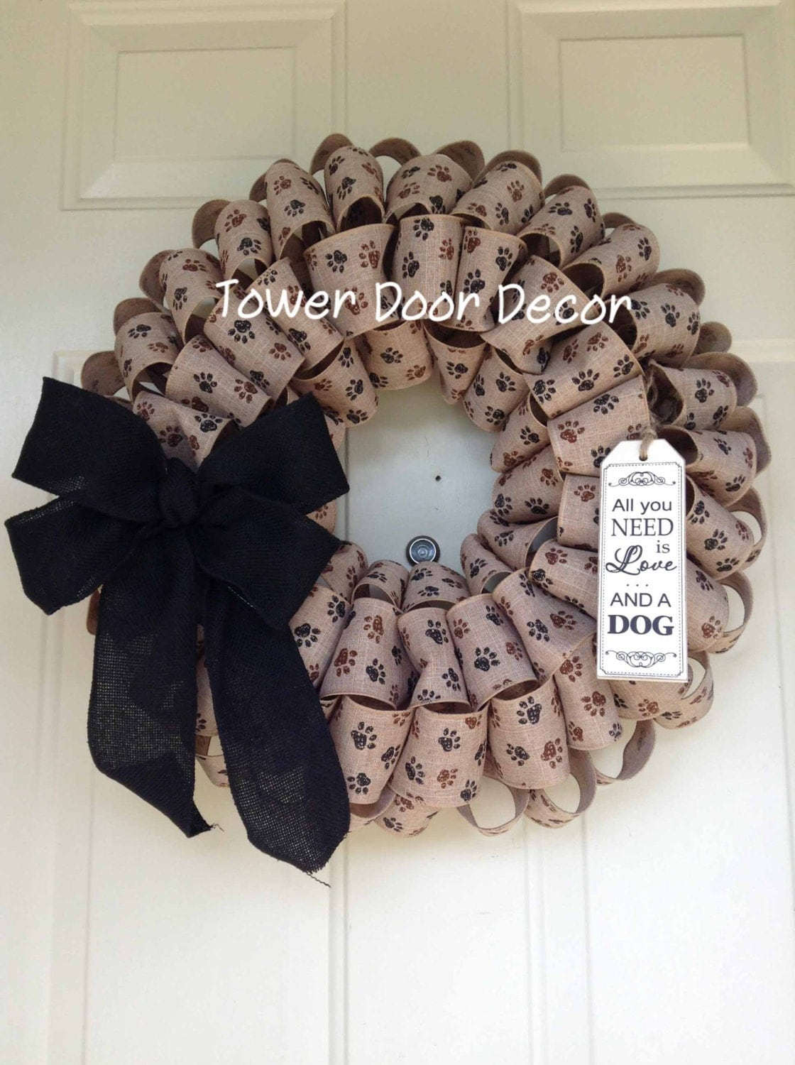 Paw Print Burlap Wreath All You Need Is Love And A Dog