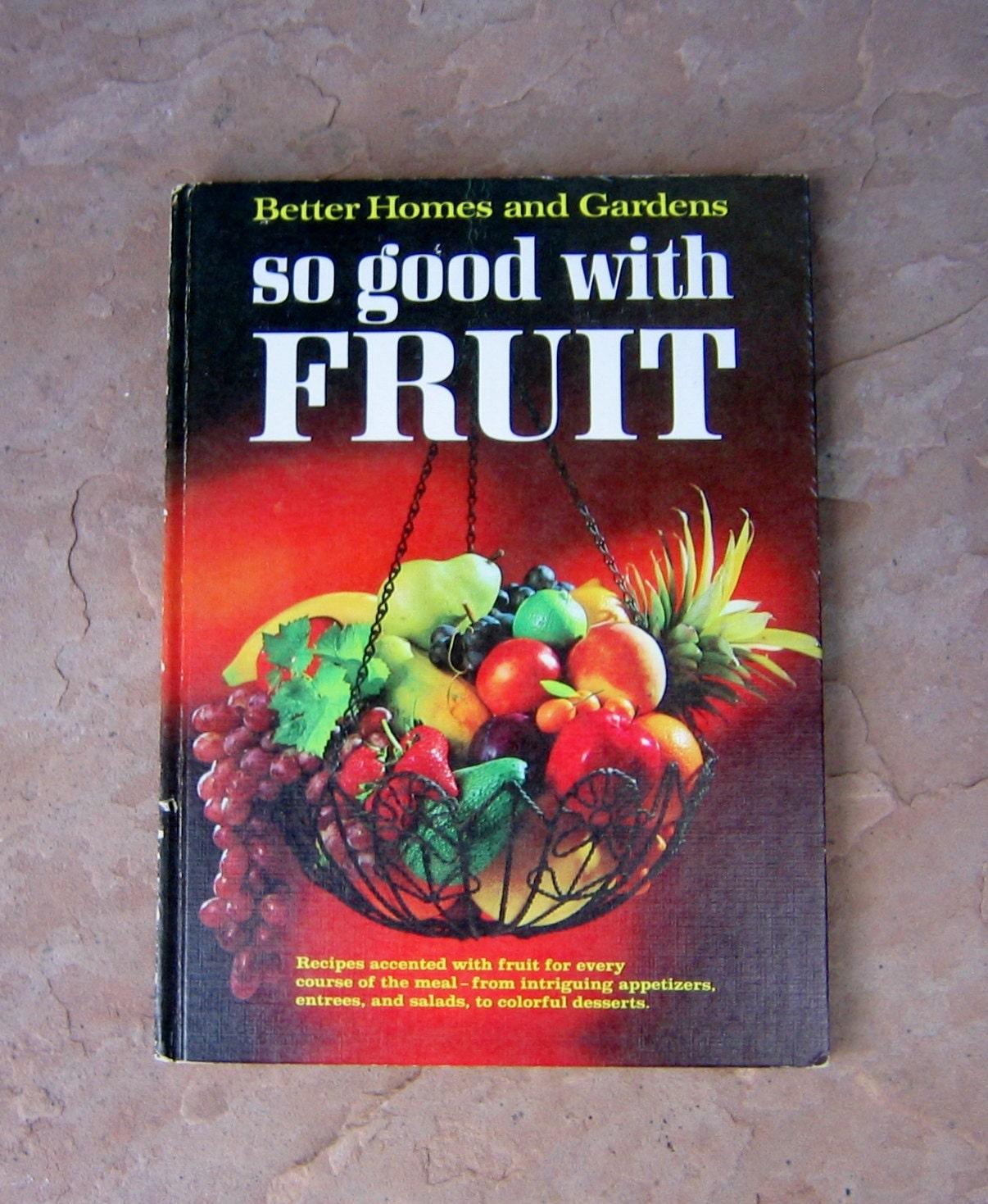 Better Homes And Gardens So Good With Fruit Cookbook Recipes