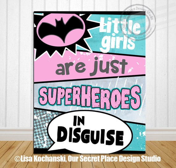 Printable superhero wall art little girls are by for Signs for little girl rooms