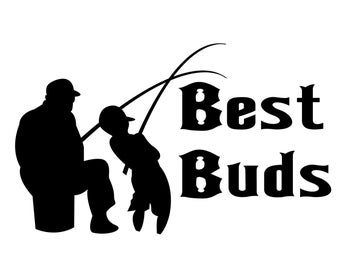 Fishing Decal, Best Buds Decal , Fishing Lover Sticker, Fisherman Decal, Outdoorsman Fishing Decal, Father and Son Fishing Sticker