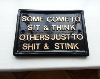 funny signs, humorous, plaques ,toilet sign,house