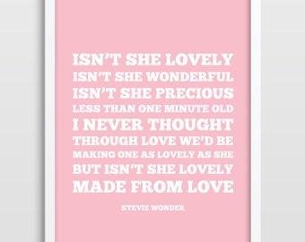 Stevie Wonder Lyrics - Isn't She Lovely - Lullaby Print - Living Room / Home Decor - Gift for Girls - Kids Bedroom Poster - Nursery Print.