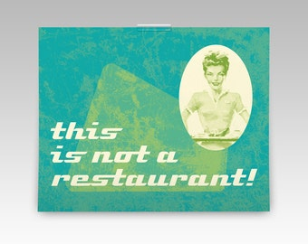 Humorous typography wall art for the kitchen or dining room, a perfect retro gift for mom or wife, funny home decor with a diner look, 10x8