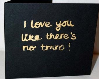 EKone I Just Love like there's no tmro! - love Card