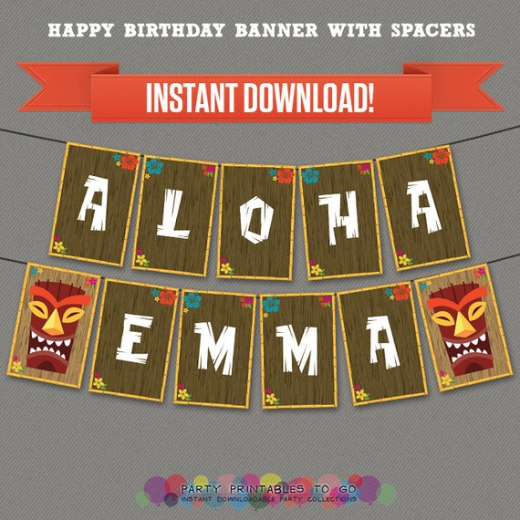 Luau / Hawaii Printable Birthday Banner With Spacers