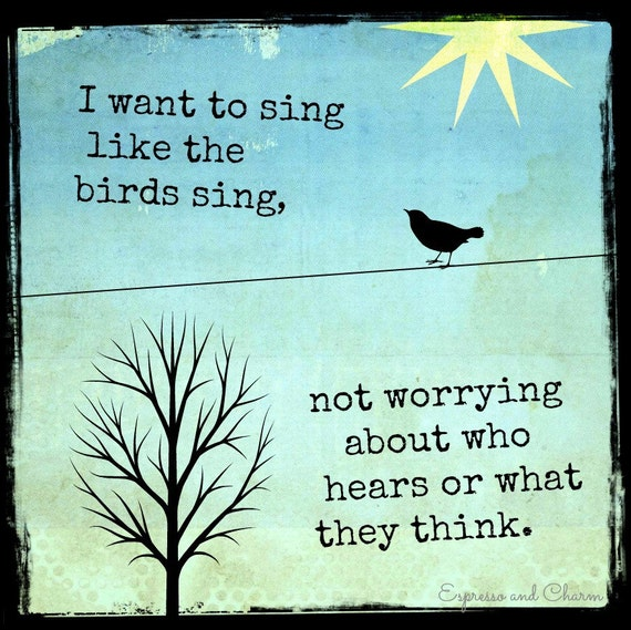 Singing Bird Inspirational Quotes Daily Inspiration Quotes